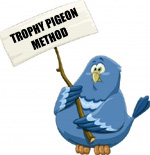 Using the Trophy Pigeon Method